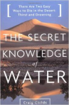 Craig Childs, Secret Knowledge of Water