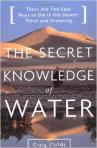 Craig Childs, Secret Knowledge of Water
